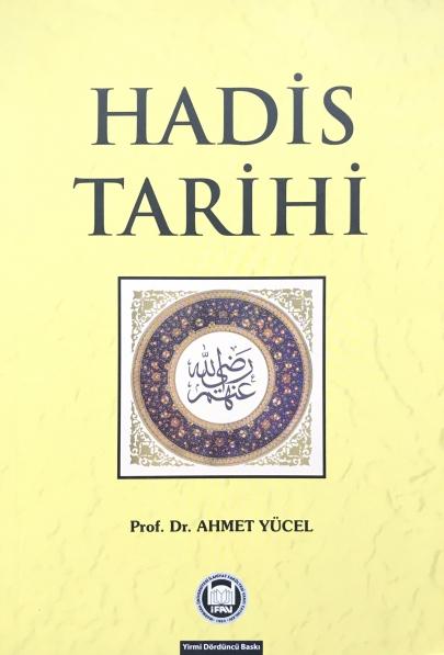 Ahmet Yücel - Hadis Tarihi