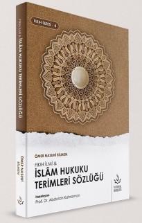 Fıkıh İlmi & İslam Hukuku Terimleri Sözlüğü