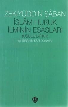 İslam Hukuk İlminin Esasları